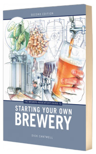 The Brewers Associations Guide to Starting Your Own Brewery